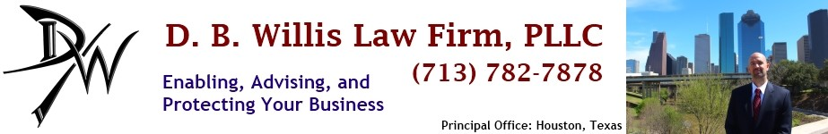 D.B. Willis Law Firm, PLLC | Houston Business Lawyer | Westchase | Austin | Dallas