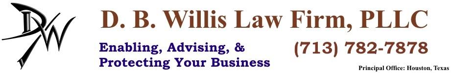 D.B. Willis Law Firm, PLLC | Houston Business Lawyer | Westchase | Austin | Dallas